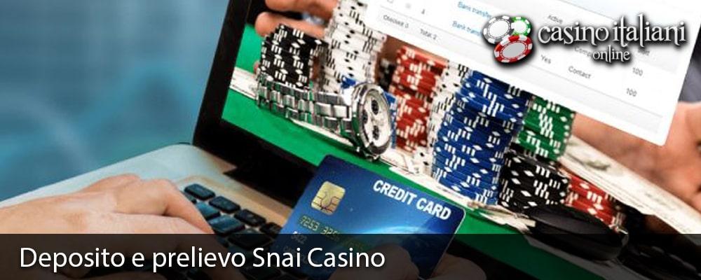 Deposito e prelievo Snai Casino