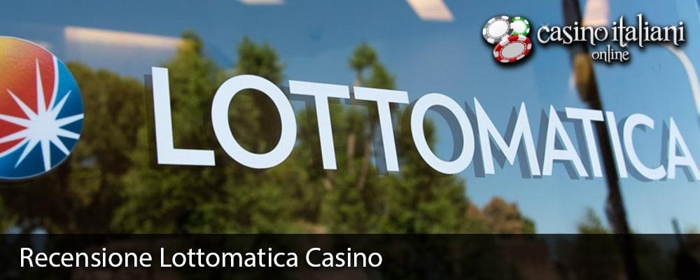 Recensione Lottomatica Casino