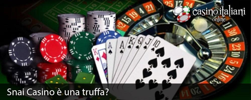 Snai Casino è una truffa