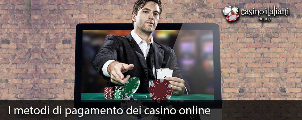 I metodi di pagamento dei casino online