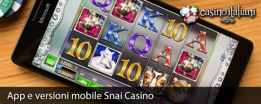 App e versioni mobile Snai Casino