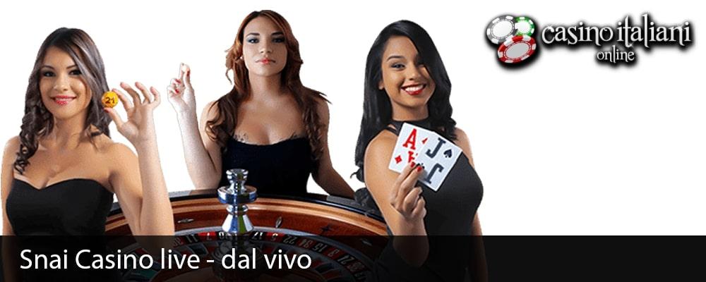 Snai Casino live - dal vivo