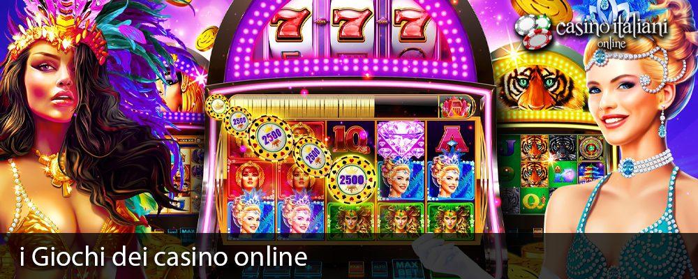 i Giochi dei casino online